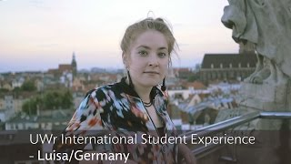 UWr International Student Experience - Luisa/Germany