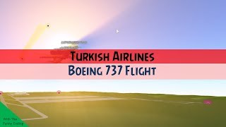 [Roblox] Turkish Airlines Boeing 737-800 Flight [Fail]