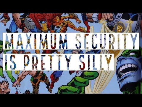 Maximum Security is Kinda Dumb