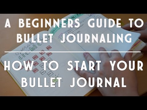 Beginner's Guide to Bullet Journaling | How to Start a Bullet Journal