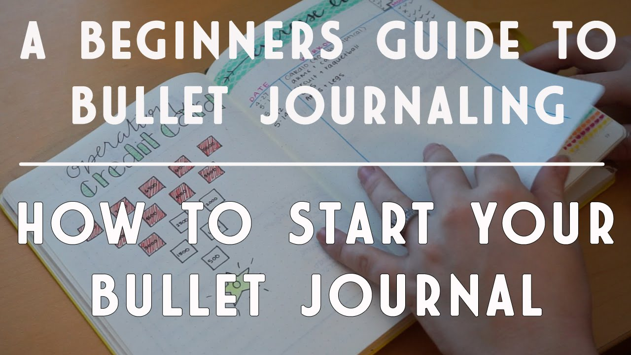 Beginner's Guide to Bullet Journaling | How to Start a ...