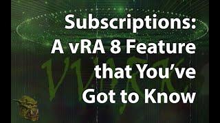 VRA 8 Subscriptions - Part 3 VRA Event Topics