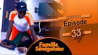 FAMILLE SENEGALAISE - Saison 1 - Episode 33 - VOSTFR