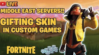 🔴*Live*middle east server Fortnite gifting skins in customs game #Pakistan #middleeastserver
