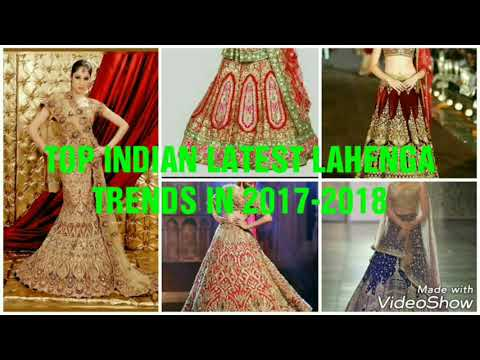 TOP INDIAN LAHENGA CHOLI TRENDS 2017-2018//LATEST LAHENGA CHOLI DISIGNS WEDDING SEASONS