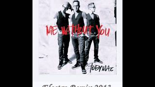 TobyMac - Me Without You (Chrizz Namun Electro Remix 2013)