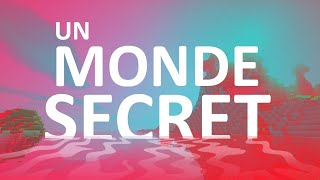 Un Monde Secret sur Minecraft