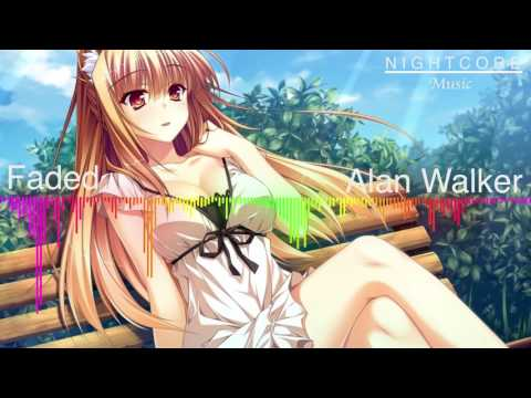 ♪ Nightcore ♪ – FADED By Alan Walker + Download (mp3)