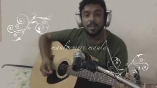 Maula Mere Maula(aankhein Teri) Song Cover By Anuj Khirwadkar