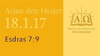 (18.1.17) Esdras 7:9