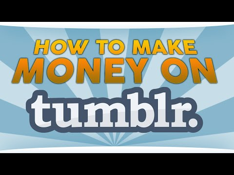 How to Make Money on Tumblr – SEO on Steroids