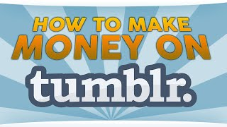 How to Make Money on Tumblr - SEO on Steroids