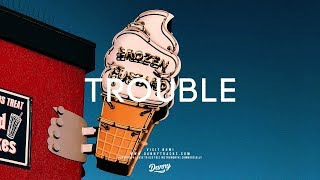 """Trouble"" - Smooth RnB Trap Beat Instrumental Ty Dolla Sign x Kehlani"