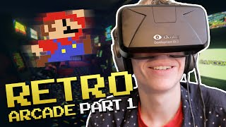 New Retro Arcade: Oculus Rift DK2 - VIDEO GAME NOSTALGIA! Part #1