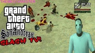 GTA San Andreas Beta: Slash Tv! Survival Horror !