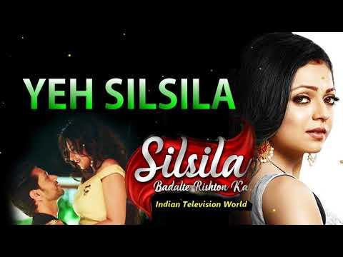 Silsila - Full Title Song(Female Version)  Silsila Badalte Rishton Ka   Drashti Dhami   Colors