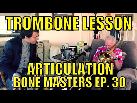 Trombone Lessons: Articulation - Bone Masters: Ep. 30- Dick Nash - Master Class