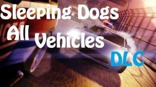 Sleeping Dogs - All DLC Vehicles [HD]