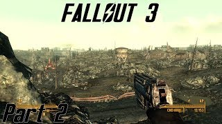 Fallout 3 - Into each life some rain must fall - part 2