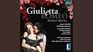 Giulietta e Romeo, Act I: Giulietta! Oh Dio che vedo? (Live)