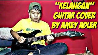 Kelangan guitar cover by amey adler