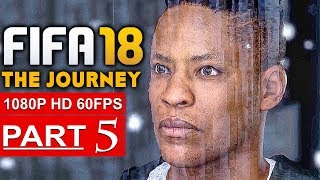 Video FIFA 18 THE JOURNEY Gameplay Walkthrough Part 5 [1080p HD 60FPS] - No Commentary (FULL GAME) download MP3, 3GP, MP4, WEBM, AVI, FLV Desember 2017
