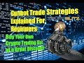 Gunbot Trade Strategies Explained for Beginners - Buy a Crypto Trade Bot at a Great Discount!