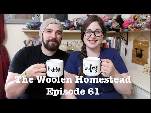 Episode 61-  The Woolen Homestead- A Knitting Podcast