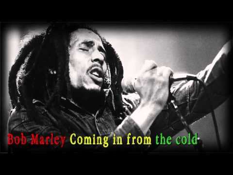 Bob Marley Coming in from the cold (mp3)