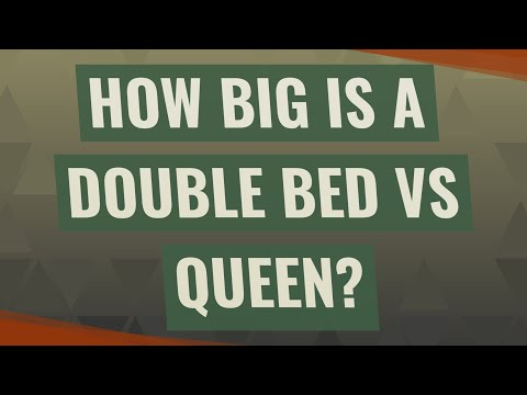 How Big Is A Double Bed Vs Queen?