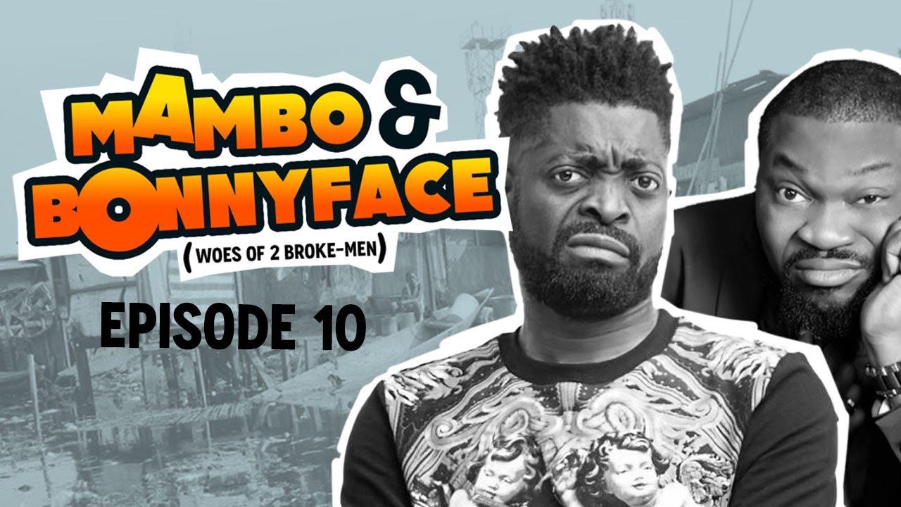 Mambo & BonnyFace (Ep 10)