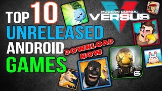TOP 10 Unreleased Android Games Download for FREE - Upcoming Android Games 2017 ⚡⚡⚡⚡⚡ ??????????????