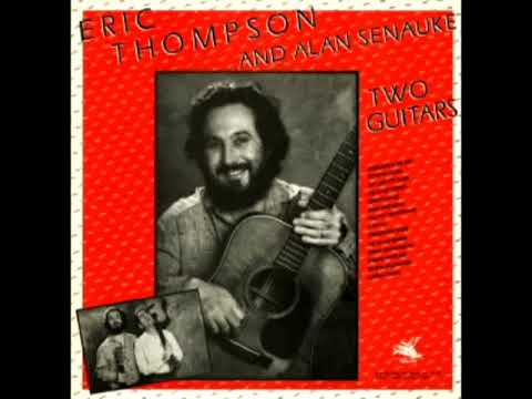 Two Guitars [1986] - Eric Thompson And Alan Senauka