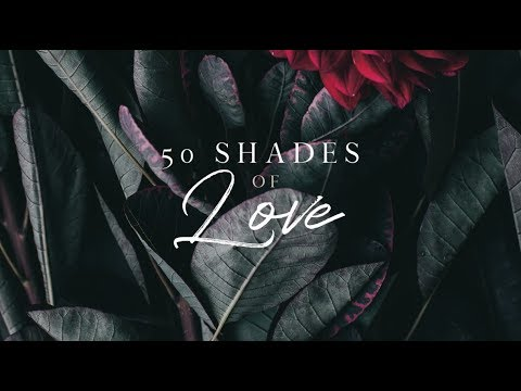 Special Message - 50 Shades of Love - Josh McDowell