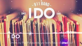 [Official MV] I Do - 911 Band    Alice    Ngô Hoàng Trinh