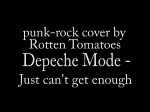 Rotten Tomatoes - Just can't get enough - (Depeche Mode punk-rock cover, studio version)