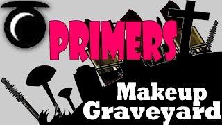 Makeup Graveyard Day 3- Primers   Declutter   Spring Cleaning