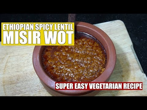 Ethiopian Spicy Lentils – Misir Wot – Ethiopian Vegan – Lentil Stew – Ethiopian Recipes