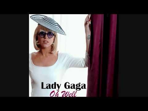 Lady gaga oh well lyrics