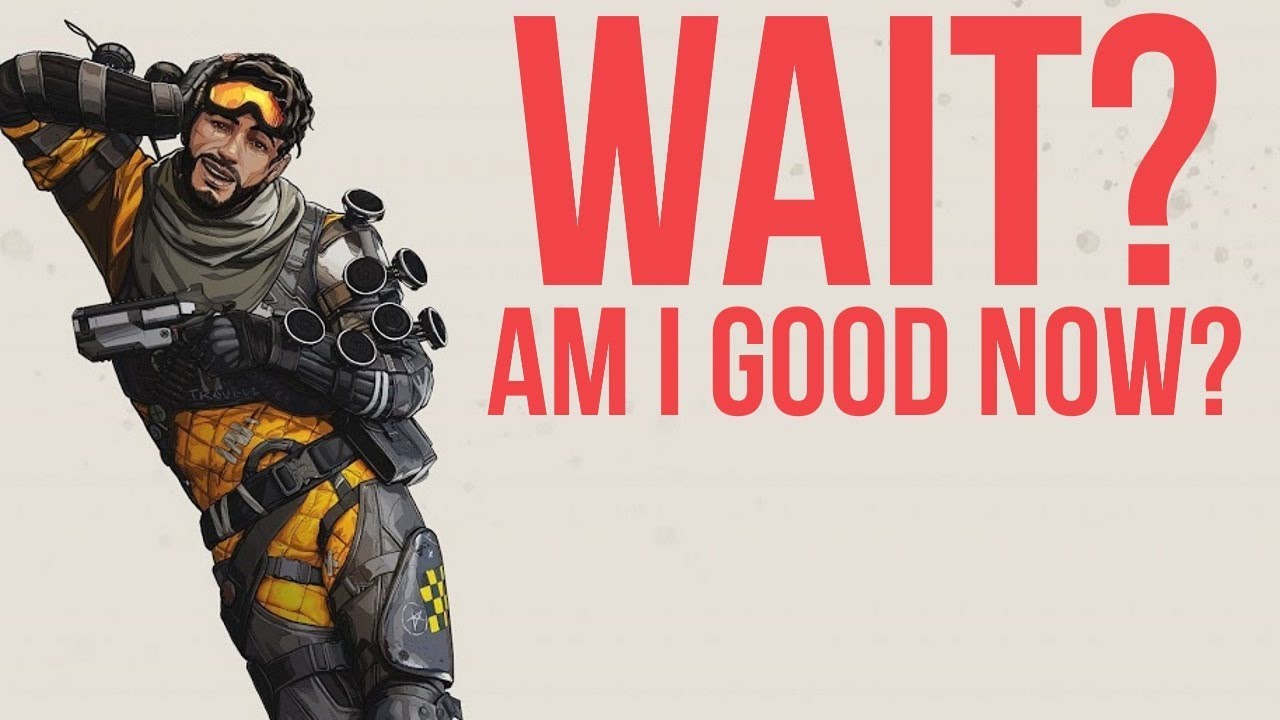 I am starting to get good at Apex Legends