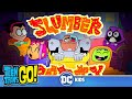 Teen Titans Go! | Slumber Party Panic | DC Kids