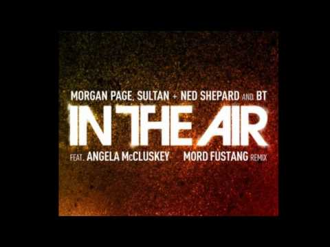 In The Air feat. Angela McCluskey (Mord Fustang Remix)