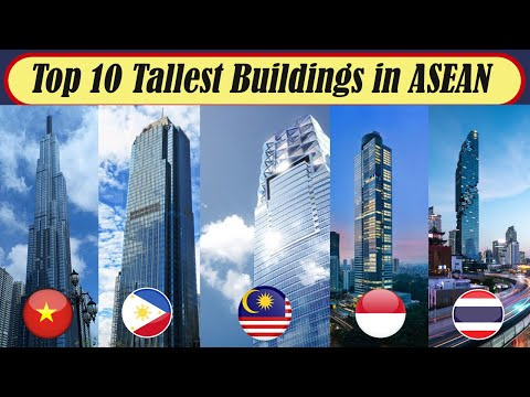 TOP 10 TALLEST BUILDINGS IN ASEAN / Southeast Asia 2020