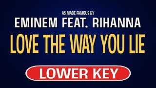 Enjoy singing along with this karaoke version of love the way you lie as made famous by eminem feat. rihanna. (lower key version)love is a so...
