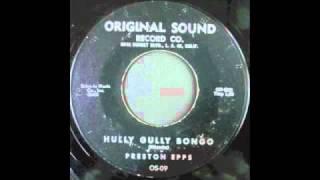 PRESTON EPPS - HULLY GULLY BONGO
