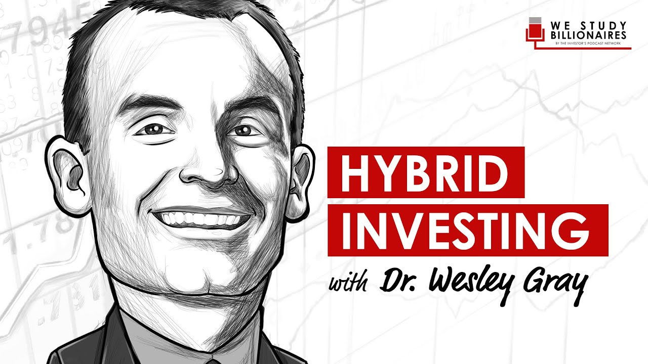 176 TIP  Mixing Value and Momentum Investing With Dr  Wesley Gray