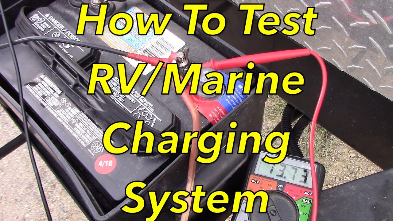 How To Test Rv Or Marine Battery Charging System Youtube Dry Cell Diagram And Car Batteries