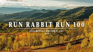 RUN RABBIT RUN 100 - Steamboat Springs, Colorado - 2018