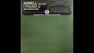 Axwell - I found u (High Contrast