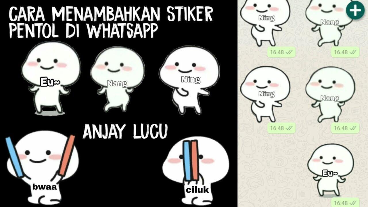 Baru Cara Menambahkan Stiker Nang Ning Euy Pentol Di Whatsapp